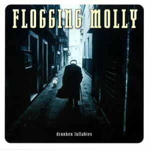 FLOGGING MOLLY: Drunken Lullabies (2002) CD