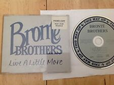 Bronte Brothers - LIVE A LITTLE MORE - ARE YOU HAPPY - THE GETAWAY - CD