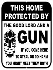 Property Protected By The Lord & A Gun Home Security Sign 9 x 12 Aluminum