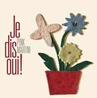 Pink Martini - JE DIS OUI! [CD]