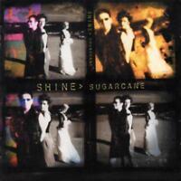 Shine - Sugarcane NEW CD