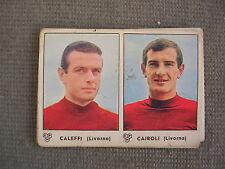FIGURINA PANINI CAMPIONATO 1964/65 - LIVORNO - CALEFFI / CAIROLI - OTTIMO