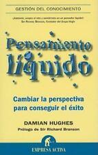 Pensamiento liquido (Gestion del Conocimiento) (Spanish Edition)-ExLibrary