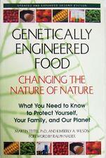 GENETICALLY ENGINEERED FOOD - MARTIN TEITEL, Ph.D. AND KIMBERLY A. WILSON