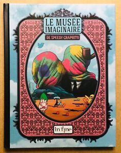 SPEEDY GRAPHITO LE MUSÉE IMAGINAIRE TOULON + DESSIN ORIGINAL DEDICACE SIGNE