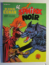 KING CONAN : Le sphinx noir      TBE