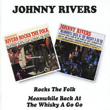 Rocks The Folk / Meanwhile Back At The Whisky A Go-Go by Johnny Rivers (Pop)...
