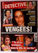 DETECTIVE du 22/10/2014; Les disparues de Perpignan/ Longmont; 5 balles ds la tê