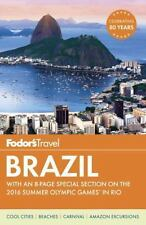 Fodor's Brazil: With An 8-Page Special Section On The 2016 Summer Olympic Gam...