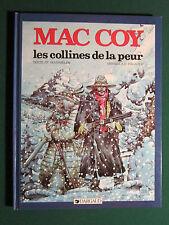 MAC COY TOME 13 : Les collines de la peur  § EO § TBE