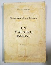 Camellini TESTAMENTO DI UN VESCOVO UN MAESTRO INSIGNE 1970 Reggio Emilia