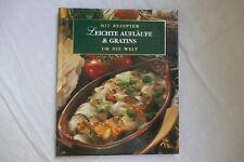 Leichte Aufläufe & Gratins, Kochbuch, mit Rezepten um die Welt