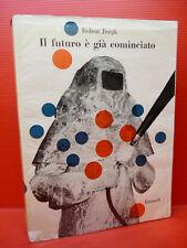 JUNGK : IL FUTURO E' GIA COMINCIATO - EINAUDI 1954