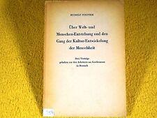 Rudolf Steiner - Über Welt- und Menschen-Entstehung Kultur-Entwicklung - 1955