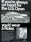 ROLEX  If You Were Always at the U.S. Open Vintage 1969 Original Print Ad