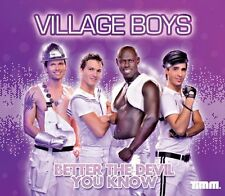 Village Boys Better the devil you know (2 tracks, 2009) [Maxi-CD]