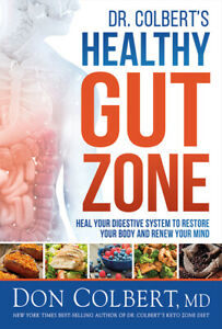 Dr  Colbert's Healthy Gut Zone: Heal Your Digestive System To Restore Your ...