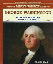 George Washington: Padre de la Patria (Grandes Personajes en la Histor-ExLibrary