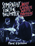 Sympathy for the Drummer Why Charlie Watts Matters by Mike Edison 9781493047734
