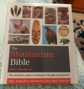 Shamanism Bible, Book John mathews