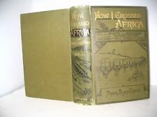 How I Crossed Africa  Maj. Serpa Pinto vintage exploration maps illustrated 1881