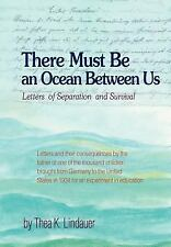 There Must Be an Ocean Between Us: Letters of Separation and Survival (Hardback