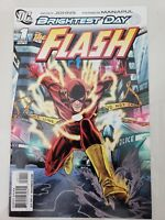 THE FLASH #1 BRIGHTEST DAY (2011) DC COMICS GOEFF JOHNS! MANAPUL! 1ST PRINT!
