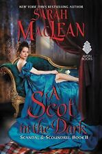 Scandal and Scoundrel: A Scot in the Dark by Sarah MacLean (2016, Hardcover)