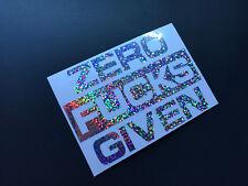 ZERO F*CKS GIVEN Sticker Silver Glitter Oil Slick Exclusive Decal Vinyl Jdm
