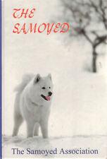 SAMOYED - Samoyed Association - Revised Edition **VERY GOOD COPY**