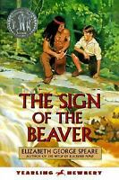 The Sign of the Beaver by Elizabeth George Speare; E. Speare