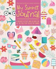 My Summer Journal Daily Activity and Log Book 7.5 x 9 Paperback