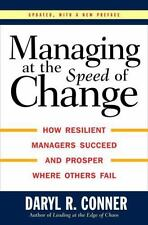 Managing at the Speed of Change : How Resilient Managers Succeed and Prosper Whe