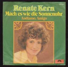 "7"" Renate Kern Mach es wie die Sonnenuhr / Andianno Amigo 70`s Polydor"