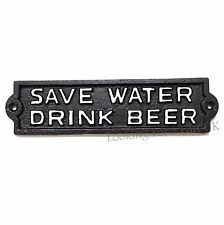 SAVE WATER DRINK BEER cast iron sign for garden / yard / Pub use (Black)