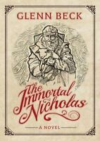 The Immortal Nicholas , Hardcover , Beck, Glenn
