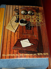 The Telephone Book: Bell 1876-1976 by HM Boettinger 1st Edition 1977 Hardcover