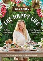 The Happy Life by Lola Berry (Paperback, 2016)