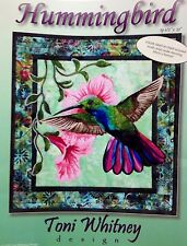 HUMMINGBIRD Art Quilt Pattern by TONI WHITNEY floral