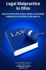 Legal Malpractice in Ohio : How to Determine If Your Lawyer Committed...