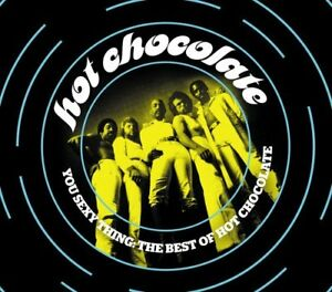 Hot Chocolate - You Sexy Thing: The Best Of Hot Chocolate [CD]