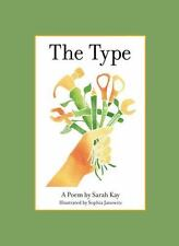 The Type by Sarah Kay (2016, Hardcover)
