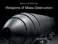 Weapons of Mass Destruction: Specters of the Nuclear Age, , Miller, Martin, Good