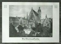 LPZ) Kunst Blatt Leipzig Thomaskirche 1913 Häuser Architektur Platz  24x34cm