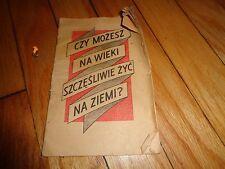 Czy Mozesz Na Wieki Szczesliwie Zyc Na Ziemi? 1951 Watchtower Book in Polish