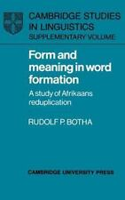 Cambridge Studies in Linguistics Ser.: Form and Meaning in Word Formation : A...