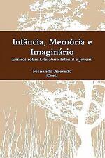 Infância, Memória E Imaginário by Fernando Azevedo (2010, Paperback)