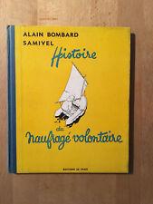 Samivel - Histoire du naufragé volontaire - 1953 - TBE