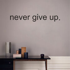 Never Give Up Words Quote Removable Vinyl Decal Decor Wall Stickers Decals W002