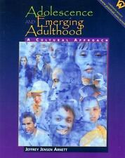 Adolescence and Emerging Adulthood : A Cultural Approach by Jeffrey Jensen Arnet